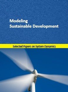 Modeling Sustainable Development . Selected papers on System Dynamics
